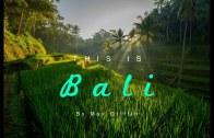 Muhteşem Doğasıyla Karşınızda Bali Videosu