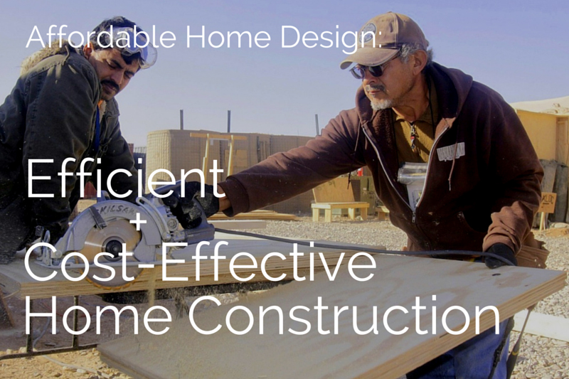 Affordable home design efficient cost effective house for Affordable home construction
