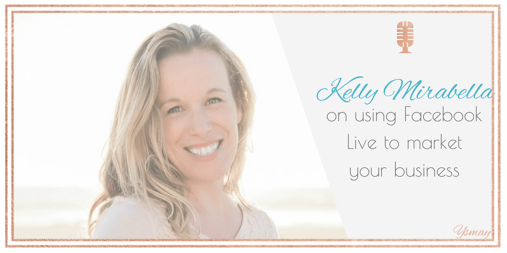 For the love of Facebook Live with Kelly Mirabella