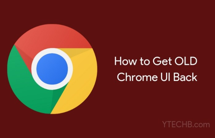 How to get old chrome ui back