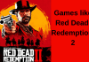 games like Red Dead redemption