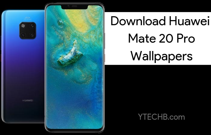 Download Huawei Mate 20 Stock Wallpapers Live Wallpapers: Download Huawei Mate 20 Pro & Mate 20 X Stock Wallpapers