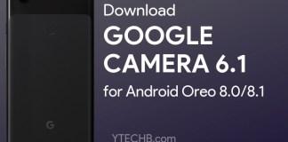 Google Camera 6.1 for Oreo