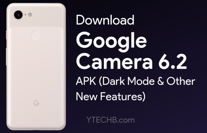 google camera 6.2 mod apk download