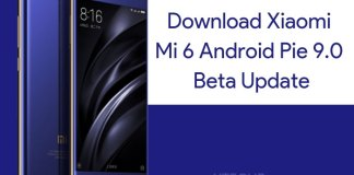 Download Xiaomi Mi 6 Android Pie Beta Update