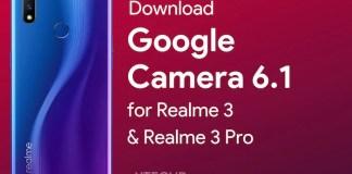 Download Google Camera 6.1 for Realme 3 Pro
