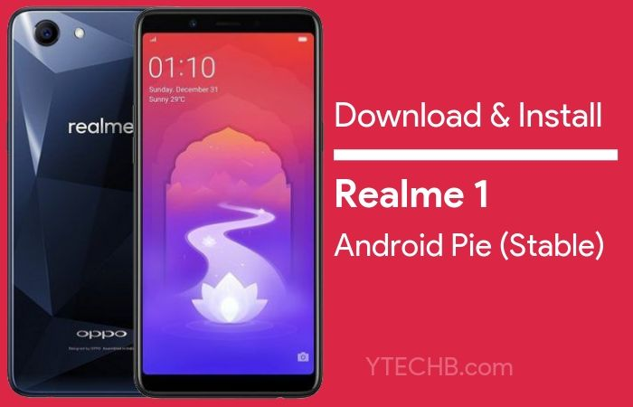 Updated) How to Install Realme 1 Android Pie Update [ColorOS 6 Stable]