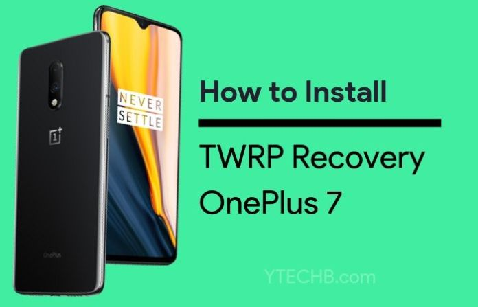 How to install twrp on oneplus 7