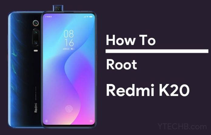 root redmi k20