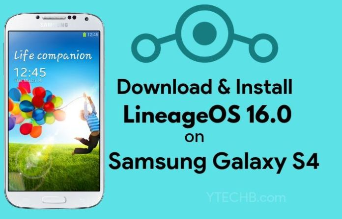 lineageos 16 for galaxy s4