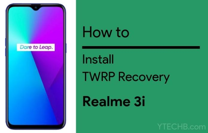 twrp recovery for Realme 3i