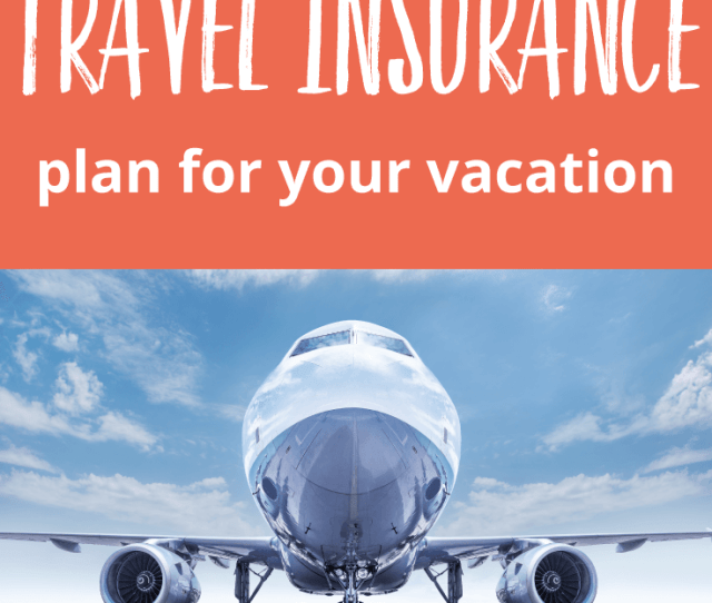 Looking For Travel Insurance Check Out These 15 Tips For Buying The Best Travel Insurance