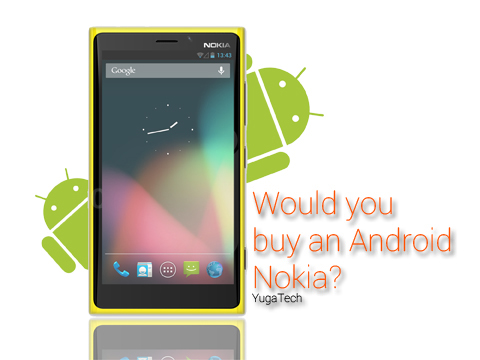 Would you buy an Android Nokia? - YugaTech | Philippines