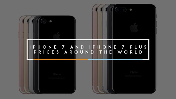 iphone-7-and-iphone-7-plus-prices-around-the-world