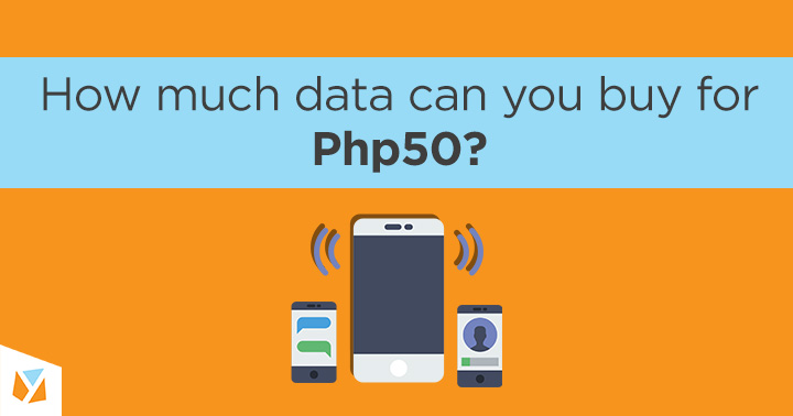 How much data can you buy for Php50? - YugaTech | Philippines Tech