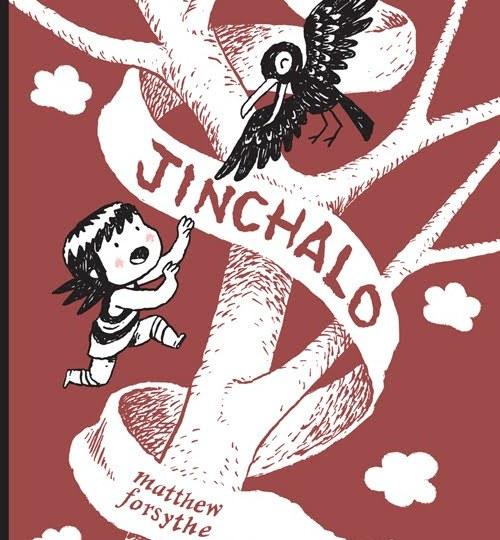 Jinchalo by Matthew Forsythe