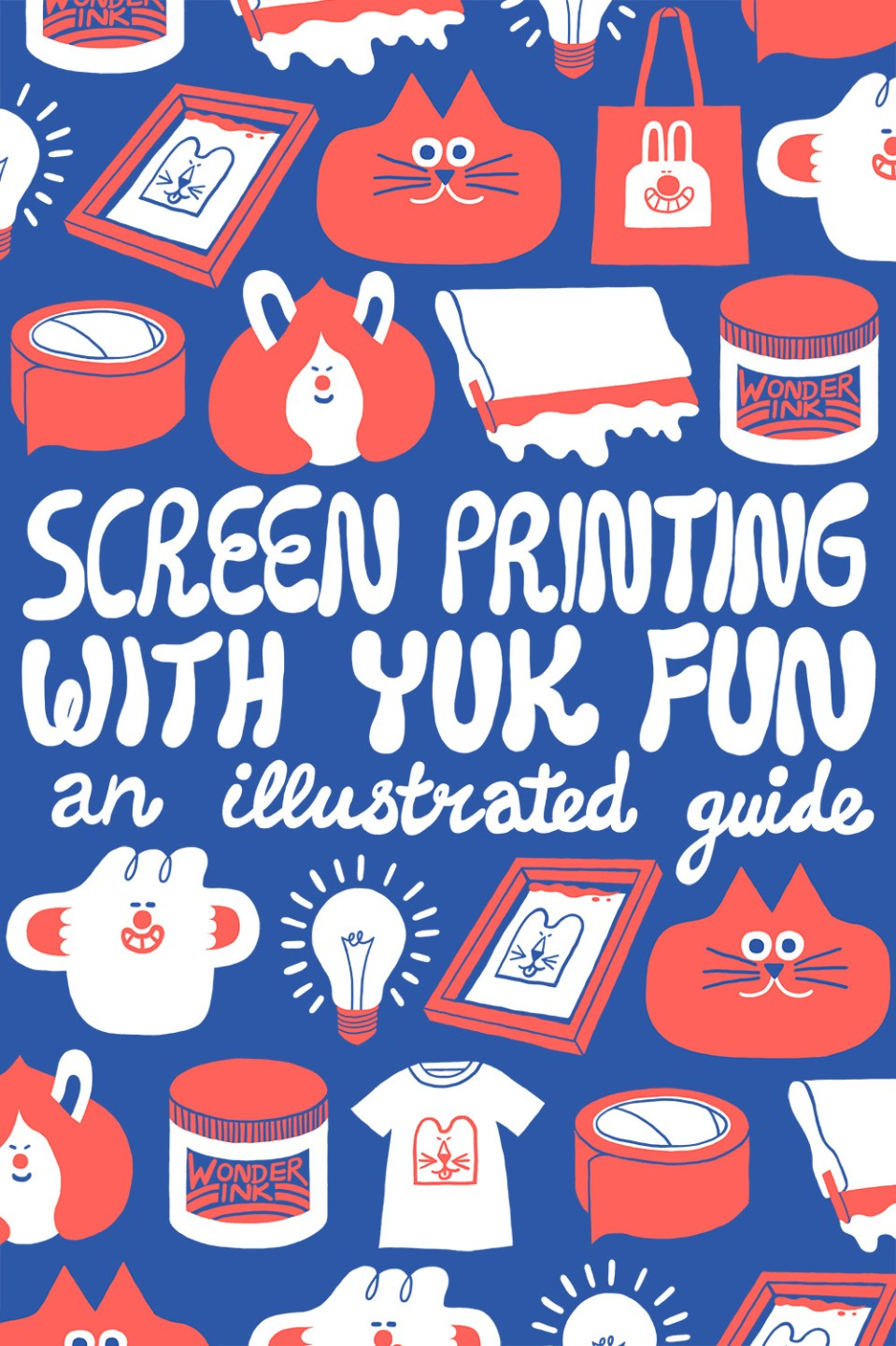 Free guide to learn how to screen print at home with YUK FUN