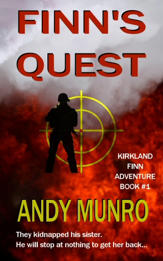 Finn's Quest by Andy Munro - SAS Hero Kirkland Finn Action Adventure Novel