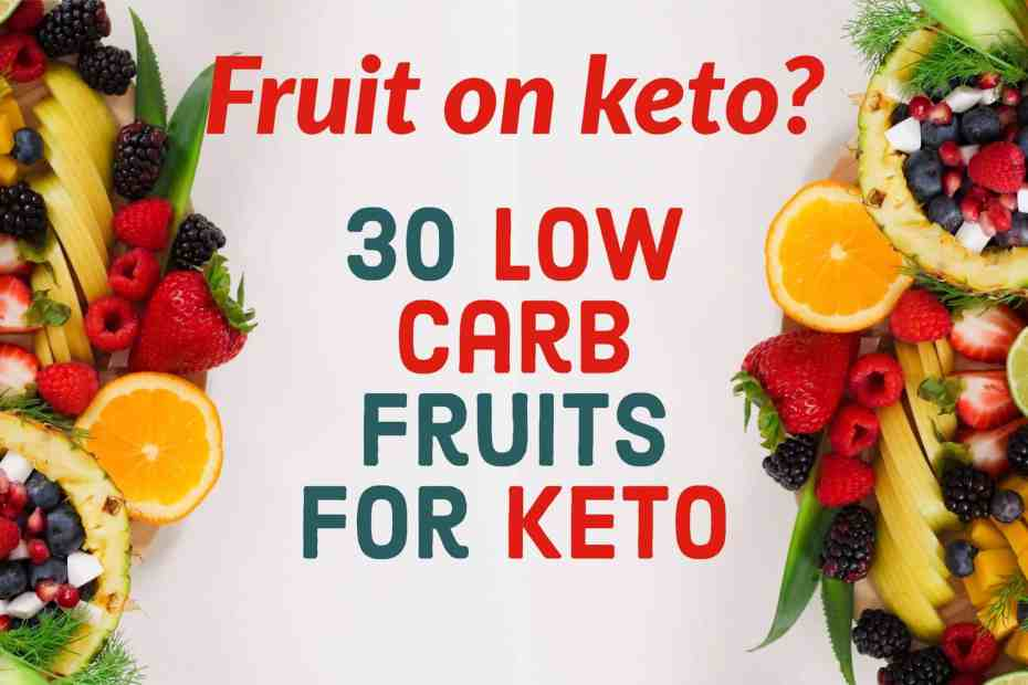 30 low carb fruits you can eat on a keto diet