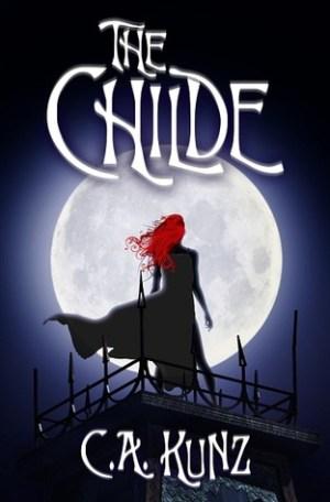The Childe - CA Kunz