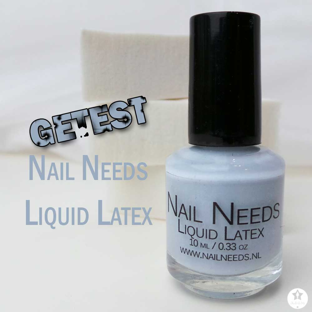 Nail Needs | Liquid Latex | GETEST