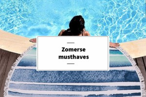 Zomerse musthaves | Scarfz
