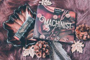 Machinist | LE van NYX cosmetics