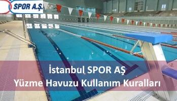 İstanbul SPOR AŞ Yüzme Havuzu Kullanım Kuralları