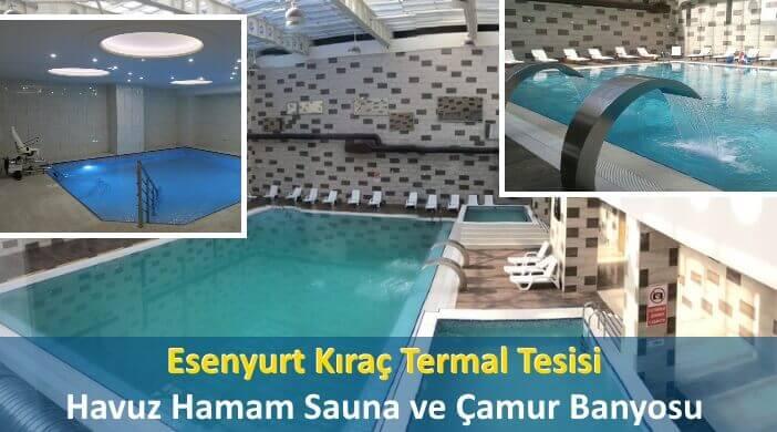 Esenyurt Kıraç Termal Tesisi, Havuz Hamam Sauna ve Çamur Banyosu