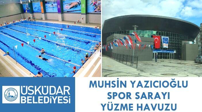 Üsküdar Belediyesi Muhsin Yazıcıoğlu Spor Sarayı Yüzme Havuzu