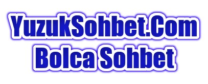 Bolca Sohbet