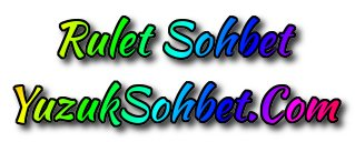 Rulet Sohbet