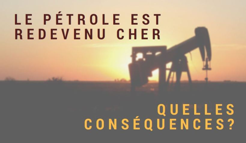 Le pétrole est redevenu cher