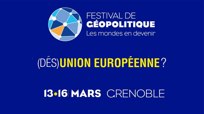 festival geopolitique grenoble 13-16 mars 2019