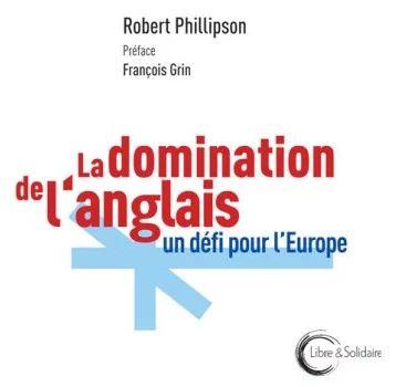 La domination de l'anglais, un défi pour l'Europe