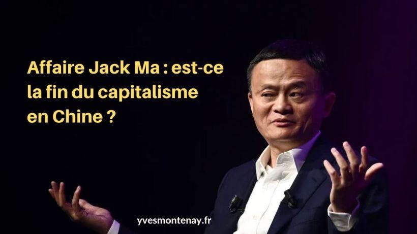Affaire Jack Ma est-ce la fin du capitalisme en Chine