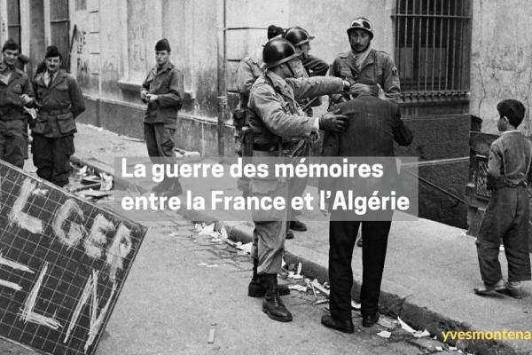 La guerre des mémoires entre la France et l'Algérie