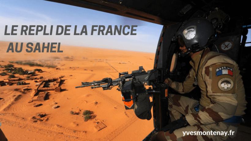 e repli de la France au Sahel
