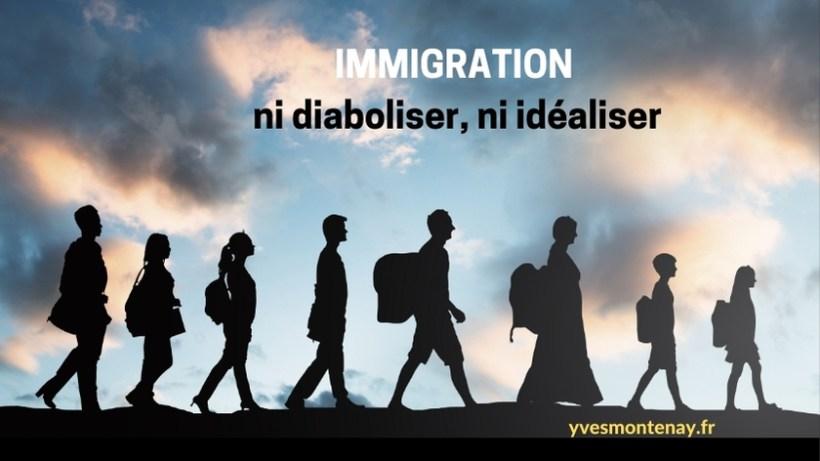 Immigration ni diaboliser, ni idéaliser
