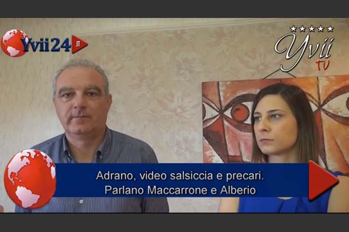 """Adrano, Maccarrone e Alberio a Yvii24 prima intervista dopo il video della """"salsiccia"""": «Non siamo noi l'obiettivo, ma l'amministrazione comunale»"""