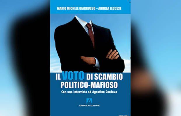 """Biancavilla. Domani presentazione del libro """"Il voto di scambio politico-mafioso"""""""
