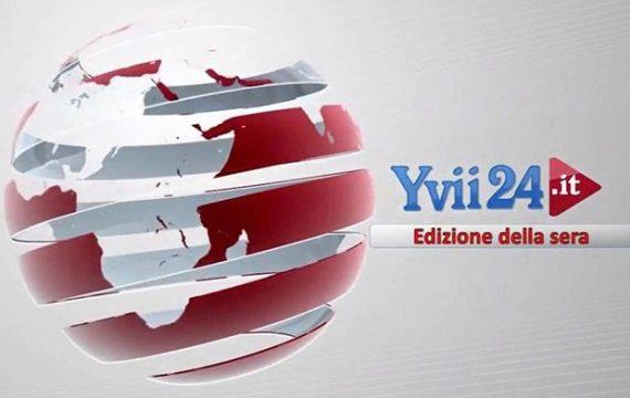 Yvii24 Notizie – Edizione di lunedì 12 agosto 2019