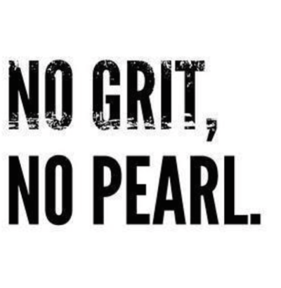 No Grit_No Pearl