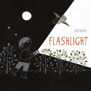 Flashlight by Lizi Boyd