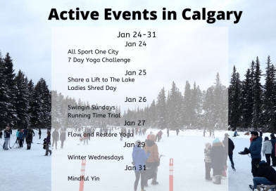 Active Events in Calgary Jan 24-Jan 31