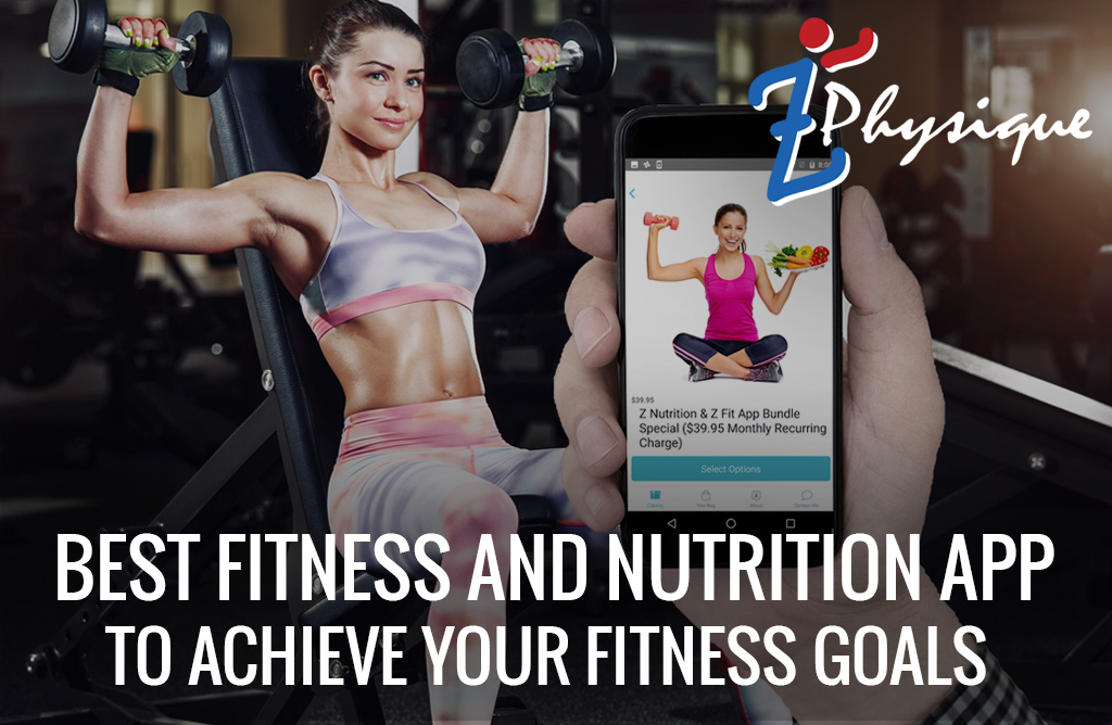 Best Fitness and Nutrition App to Achieve Your Fitness Goals