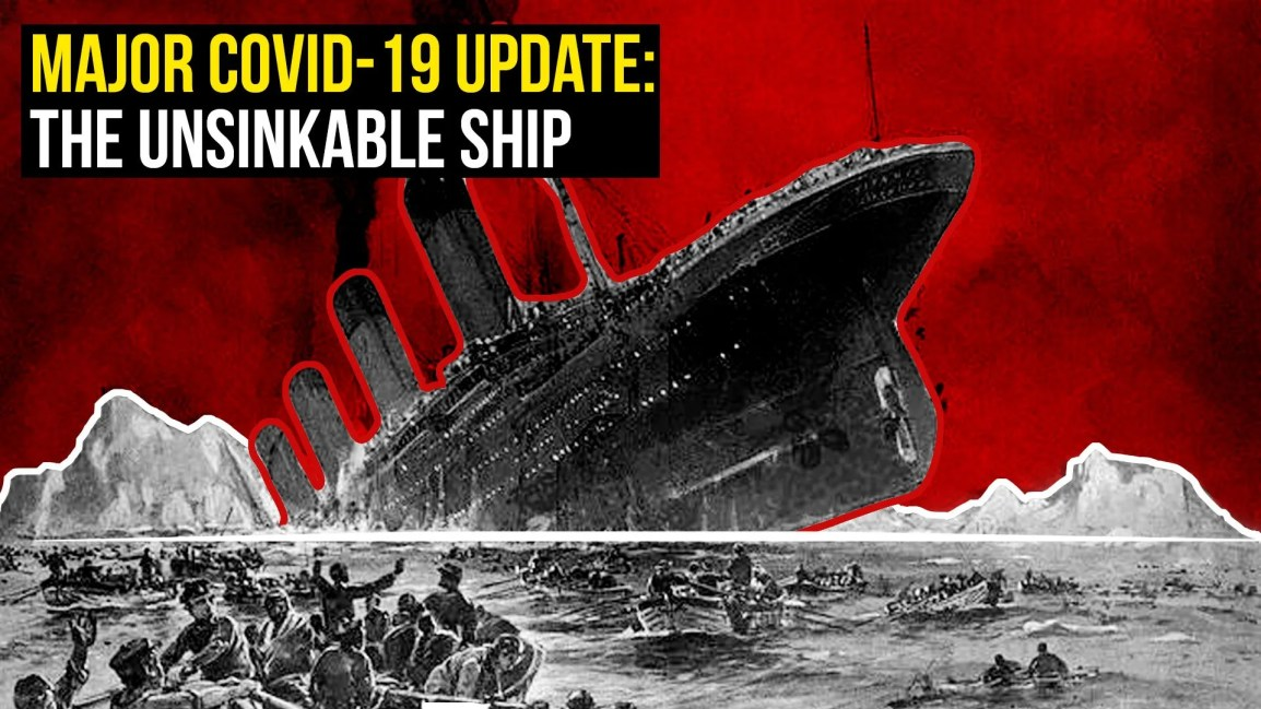 MAJOR COVID-19 UPDATE: The Unsinkable Ship - Zach Drew Show