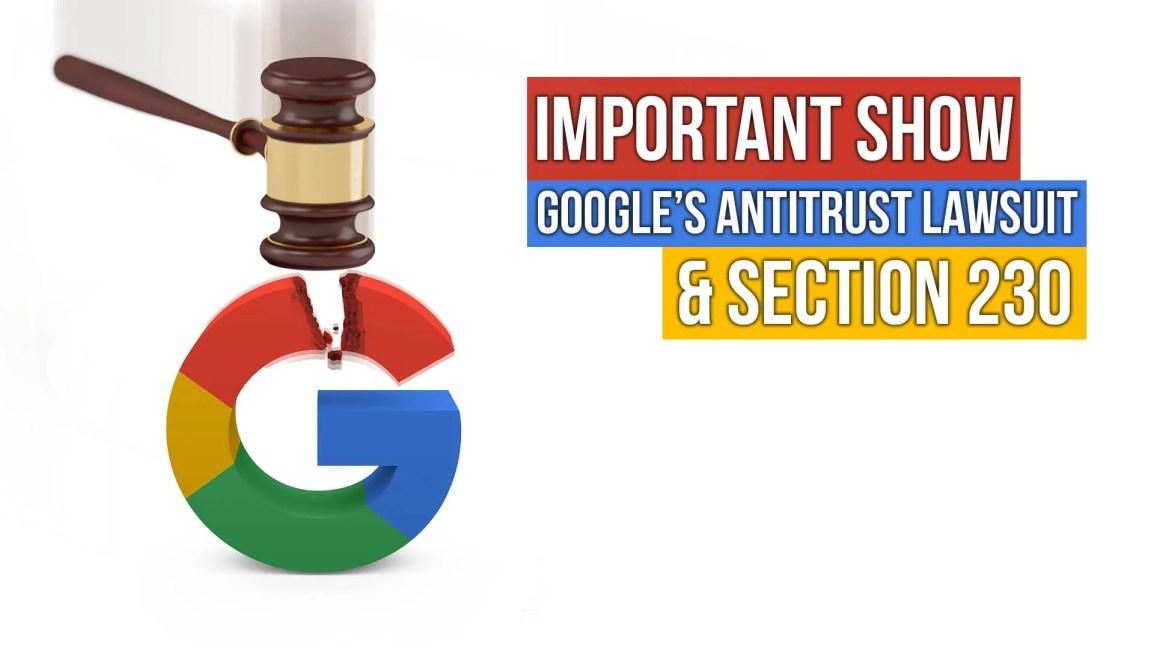 IMPORTANT SHOW: Google's Antitrust Lawsuit & Section 230 - Zach Drew Show