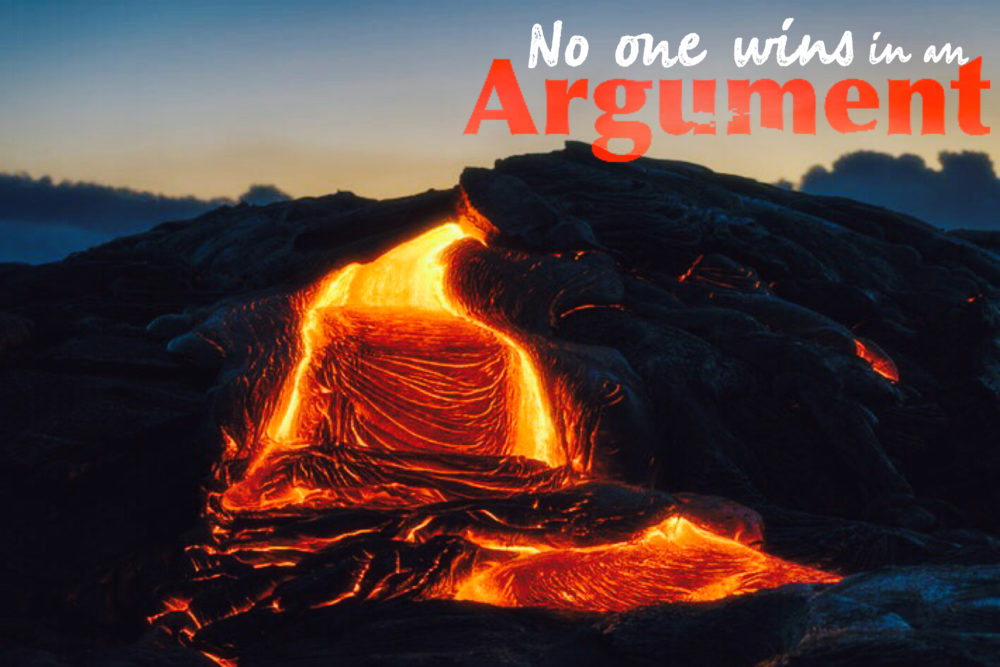 No One Wins in an Argument