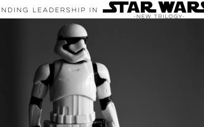 Finding Leadership in Star Wars (New Trilogy)